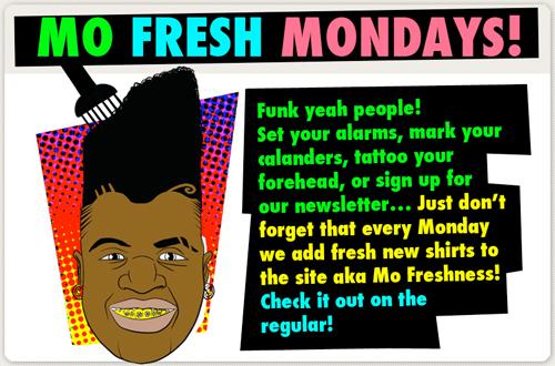 Mo Fresh Mondays