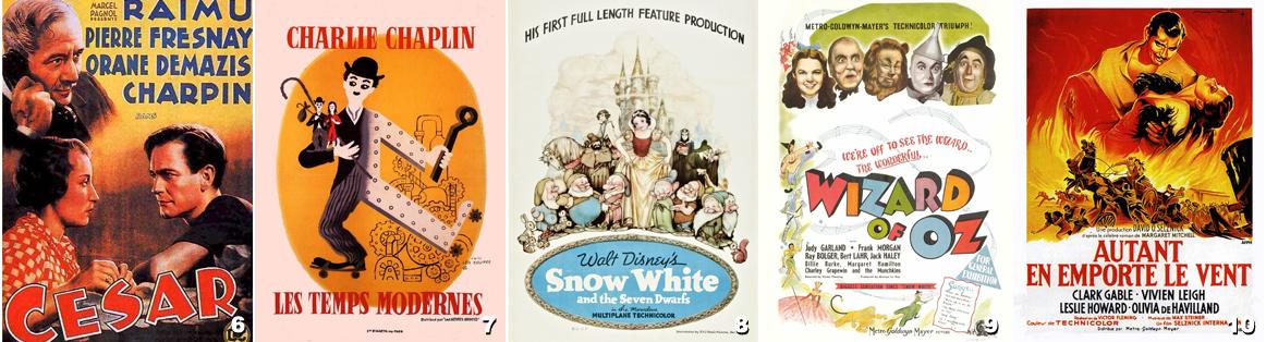 2 - César - Les Temps Modernes - Blanche Neige et les sept nains - Le Magicien Oz - Autant en emporte le vent
