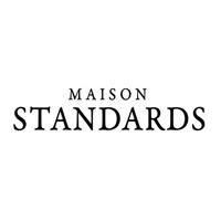 Maison Standards